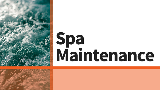 Spa Care and Maintenance