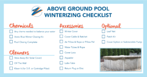 Click to view Above Ground Winterizing Checklist