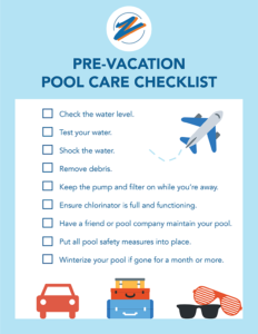 Pre-Vacation Pool Care Checklist from Zagers Pool & Spa